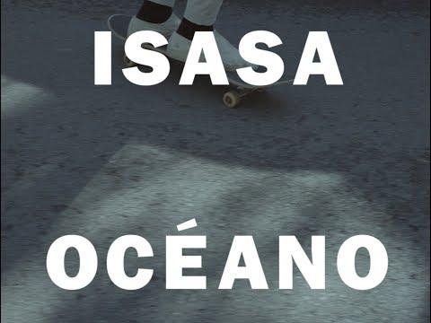 """Isasa """"Océano"""" [Official Video]"""