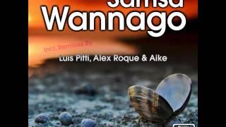 Samsa - Wannago (Aike Remix)