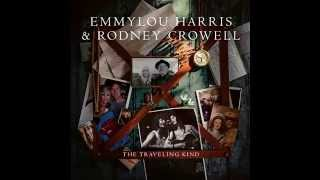 Emmylou Harris & Rodney Crowell - If You Lived Here You