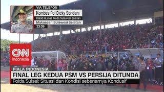 Laga Final Piala Indonesia PSM Vs Persija Resmi Ditunda