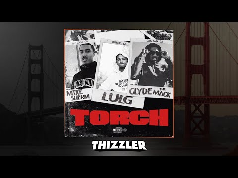 Mike Sherm x Clyde The Mack x SOB x RBE Lul G  Torch Prod Jem & HerbmadeIt Exclusive