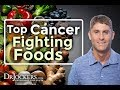 Top 24 Most Well Researched Cancer Fighting Foods