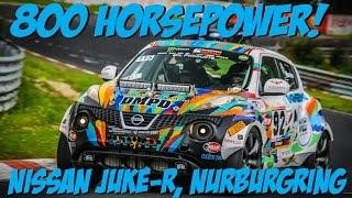800hp Nissan Juke-R on the Nürburgring Nordschleife!