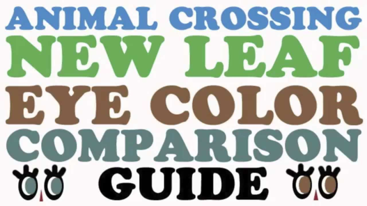 Animal Crossing New Leaf Eye Color Guide