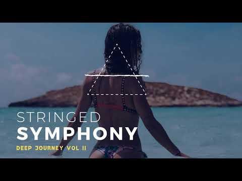 STRINGED SYMPHONY ( Deep House Sensation )