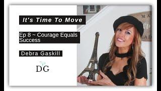 Courage Equals Success