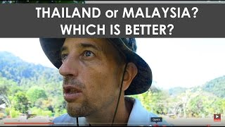 Expat Living in Thailand vs. Living in Malaysia