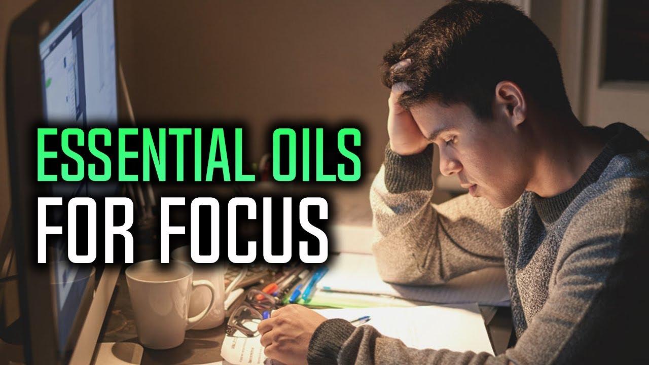 Best Essential Oils For Focus - YouTube