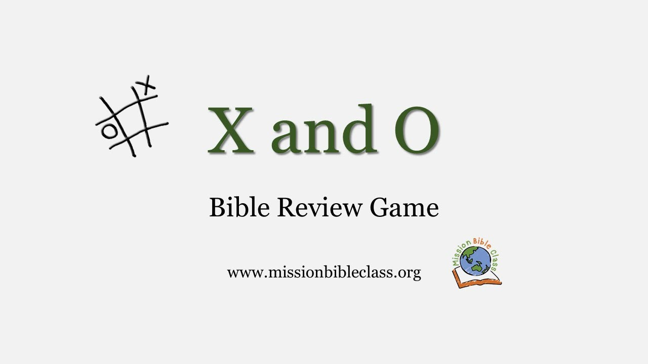 x and o review game mission bible class