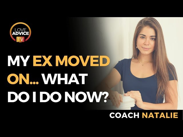 My Ex Moved On | Here's How To Start Making Your Ex Like You Again