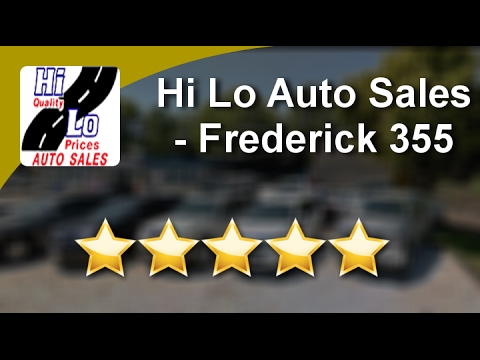hi lo auto sales frederick 355 frederick outstanding five star review by dan t youtube. Black Bedroom Furniture Sets. Home Design Ideas