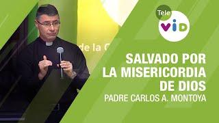 Salvado por la misericordia de Dios, Testimonio del Padre Carlos Andrés Montoya  Tele VID