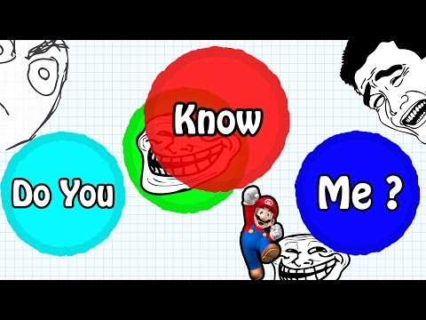 AGARIO TROLLING IN TEAMMODE // 'DO YOU KNOW ME?' // BEST Agar.io TROLL EVER
