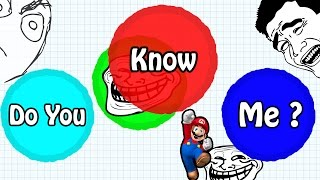 "AGARIO TROLLING IN TEAMMODE // ""DO YOU KNOW ME?"" // BEST Agar.io TROLL EVER"
