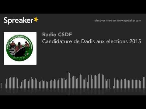 Candidature de Dadis aux elections 2015