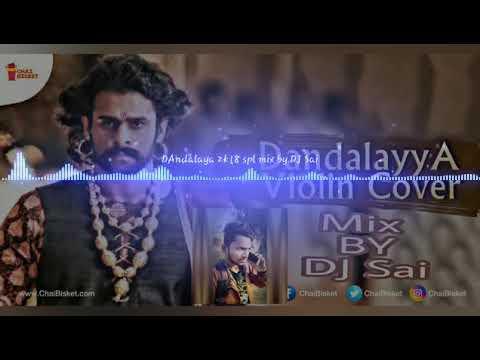 Mix By Dj Dandalayya Song In Prabhas