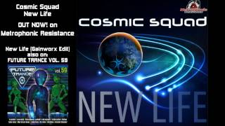 Cosmic Squad - New Life (OverDrive Division Remix)