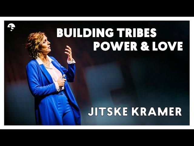 Jitske Kramer Building Tribes Power & Love
