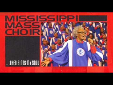 Mississippi Mass Choir - Having you There