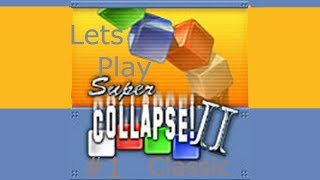 lets play super collapse 2 (PC, GBA, XBOX) #1 classic mode