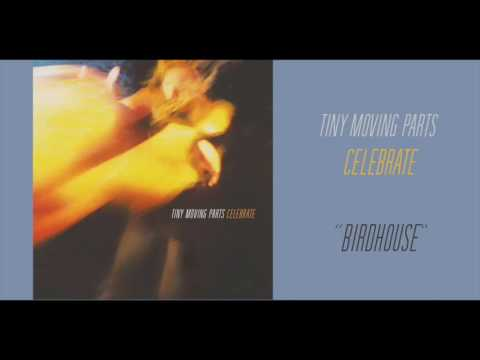 "Tiny Moving Parts - ""Birdhouse"" (Official Audio)"