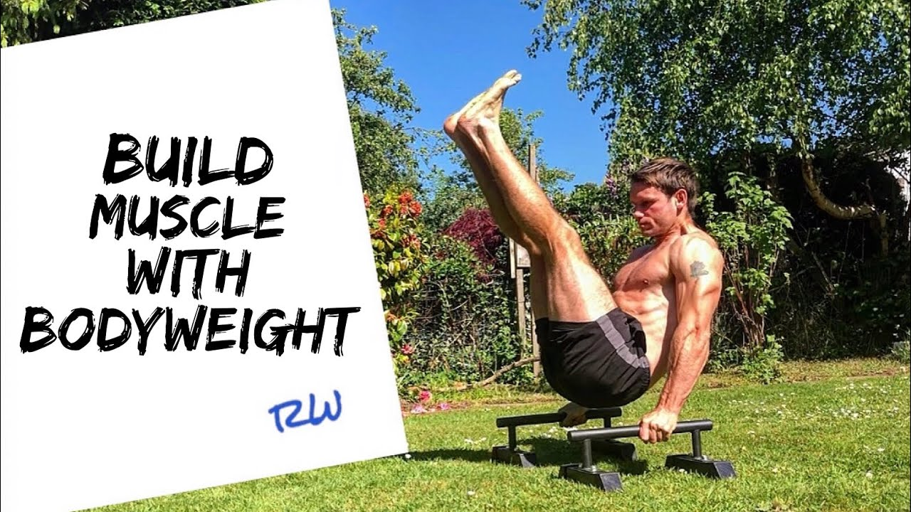Build Muscle With Bodyweight Workouts - YouTube