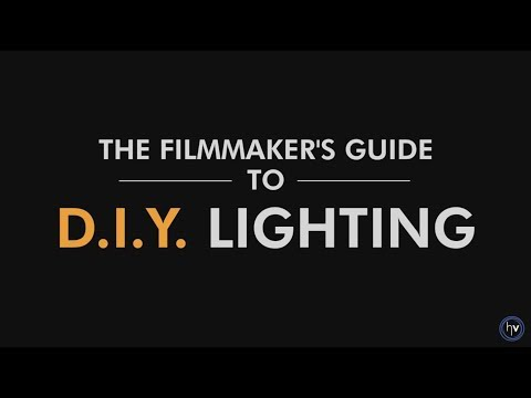 TEASER - The Filmmaker's Guide to DIY Lighting
