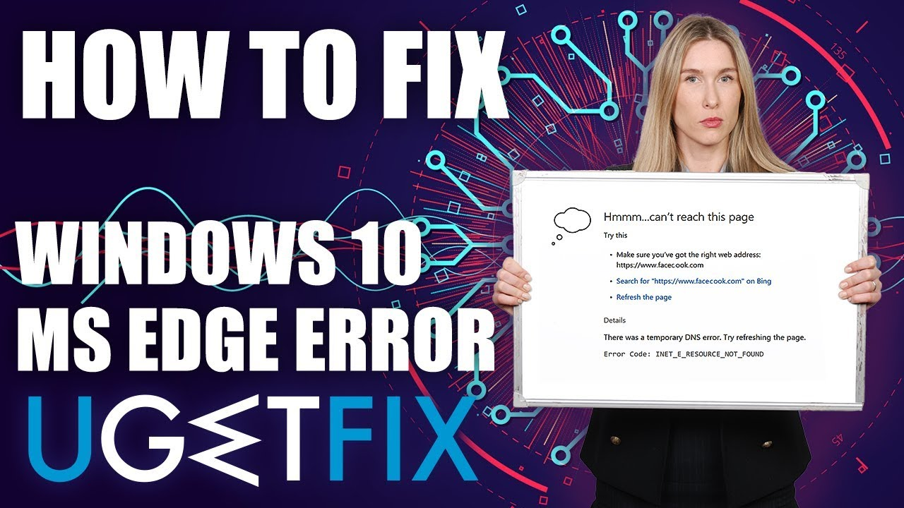 How to Fix INET_E_RESOURCE_NOT_FOUND Error on Windows 10?