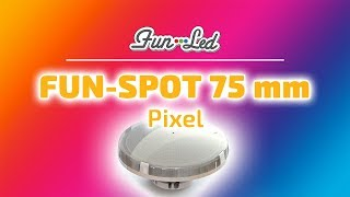 FUN-LED - Fun-Spot 75 mm - Pixel Operative Mode