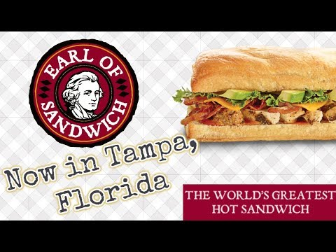 Earl of Sandwich now in Tampa Florida