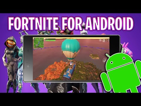 How To Play Fortnite On Android  - Download Fortnite APK 2018