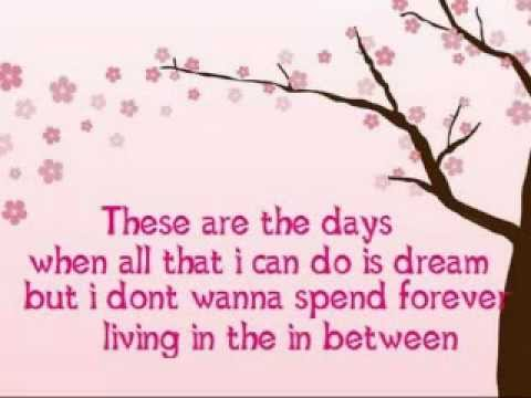 Otown ~ These Are The Days Lyrics