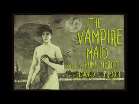 The Vampire Maid as told by Edward E . French