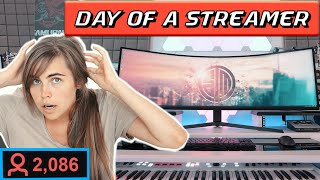 ONE DAY IN THE LIFE OF A STREAMER