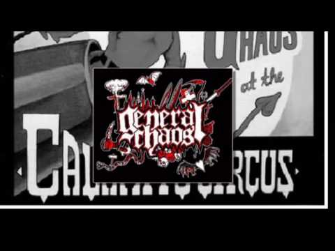 General Chaos - Calamity Circus - 2010