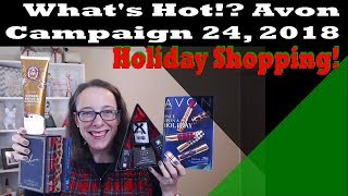 Avon What's Hot Campaign 24, 2018 - Holiday Shopping