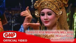 Video Tari Persembahan Melayu (Makan Sirih) - Kosentra (official video) download MP3, 3GP, MP4, WEBM, AVI, FLV Mei 2018