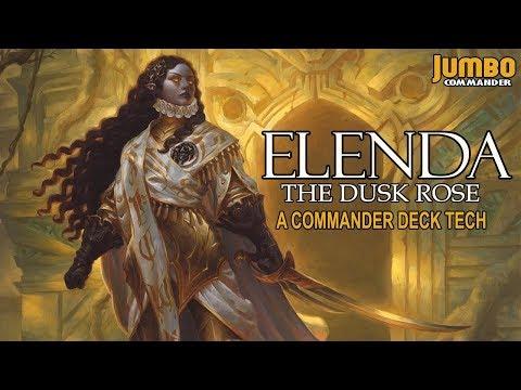 Elenda the Dusk Rose Commander Deck Tech