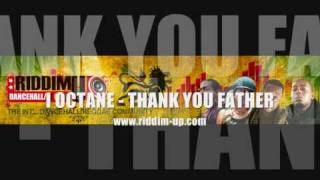 I Octane - Thank You Father