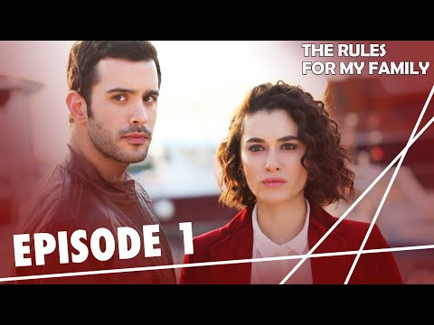 The Rules, for My Family - Episode 1