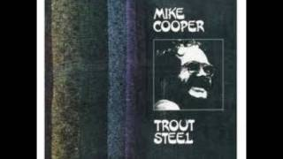 Mike Cooper - Trout Steel: Hope You See