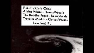 F.U.Z. - Cold Grits