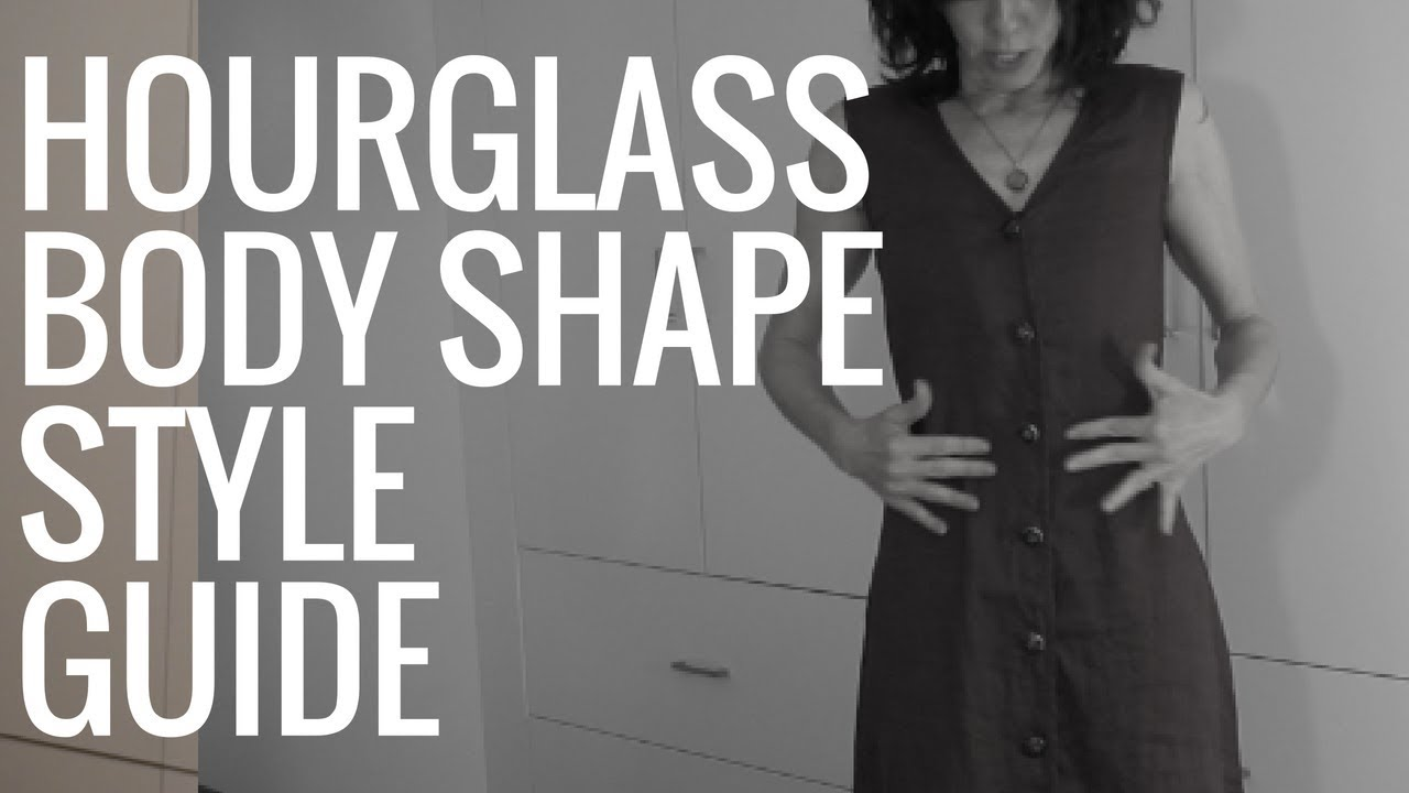 What To Wear When You Have An Hourglass Body Shape