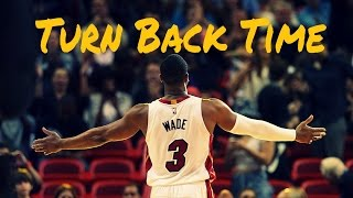 Dwyane wade- turn back time- miami heat tribute mix [hd]