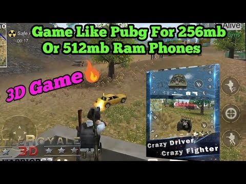 Game Like Pubg For 256Mb Or 512Mb Ram Phones