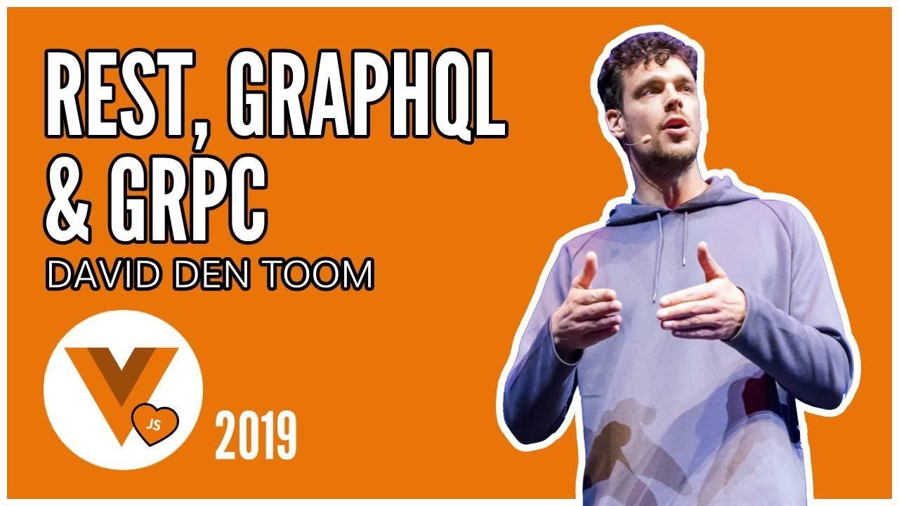 David Den Toom - Rest, GraphQL & gRPC
