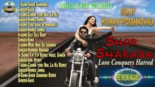 Shor Sharaba full songs audio Jukebox | Adnan Khan | Rabi Pirzada | Sohail Khan Productions.