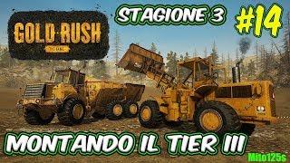 🔴 Gold Rush: The Game #14 Stagione 3 - Montando il Tier III