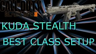 black ops 3 kuda stealth best class setup call of duty bo3