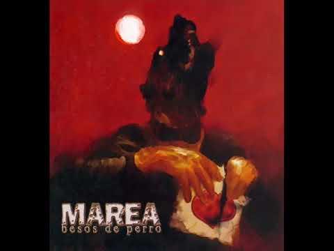 MAREA - Besos de Perro (Album Completo)